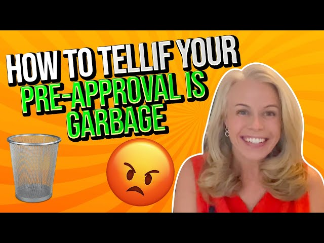 True Story Thursday: How To Tell If Your Mortgage Pre-Approval From Your Mortgage Lender Is Garbage