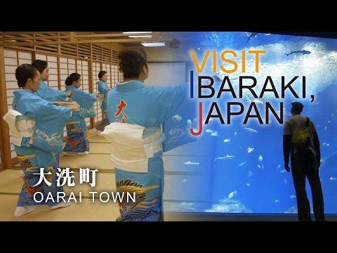大洗町-OARAI TOWN- VISIT IBARAKI,JAPAN GUIDE