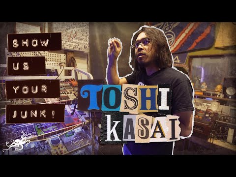 Show Us Your Junk! - Toshi Kasai (Melvins, Big Business, Foo Fighters, Tool)