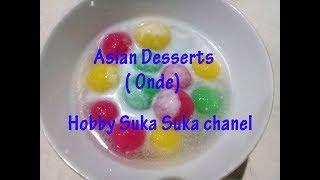 asian desserts ( onde)