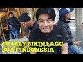 Charly buat lagu untuk Indonesia | jangan marah marah