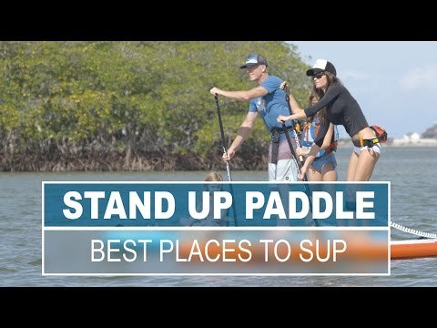 Best Places for Stand Up Paddling