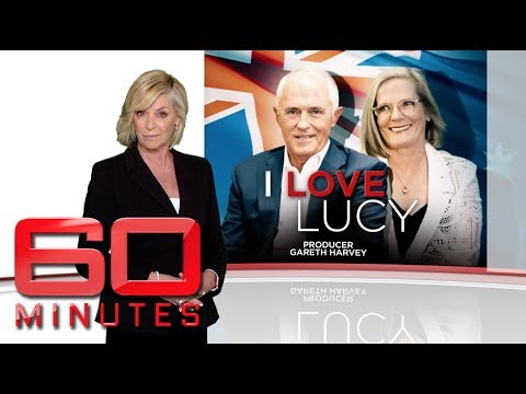 I love Lucy  Exclusive access interviewing Prime Minister Malcolm Turnbull  60 Minutes Australia