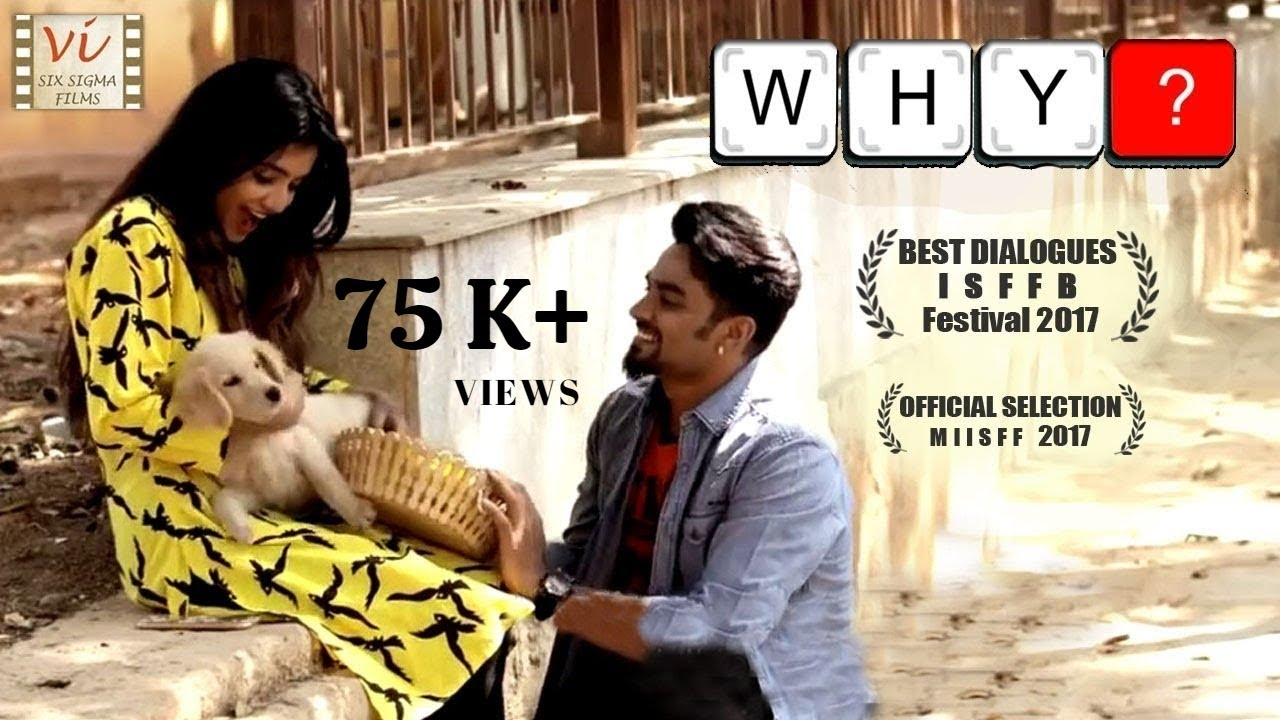 Why? | A Love Story  | Award Winning Kannada Short Film | Six Sigma Films