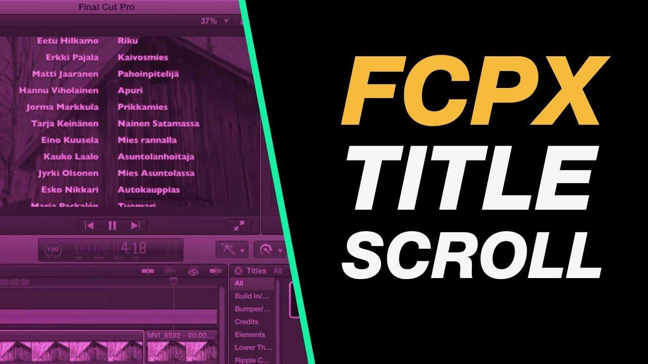 final cut pro x beginner tutorial create a title credit roll