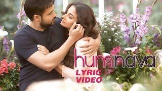 Hamari Adhuri Kahani - Humnava | Lyric Video | Emraan Hashmi | Vidya Balan