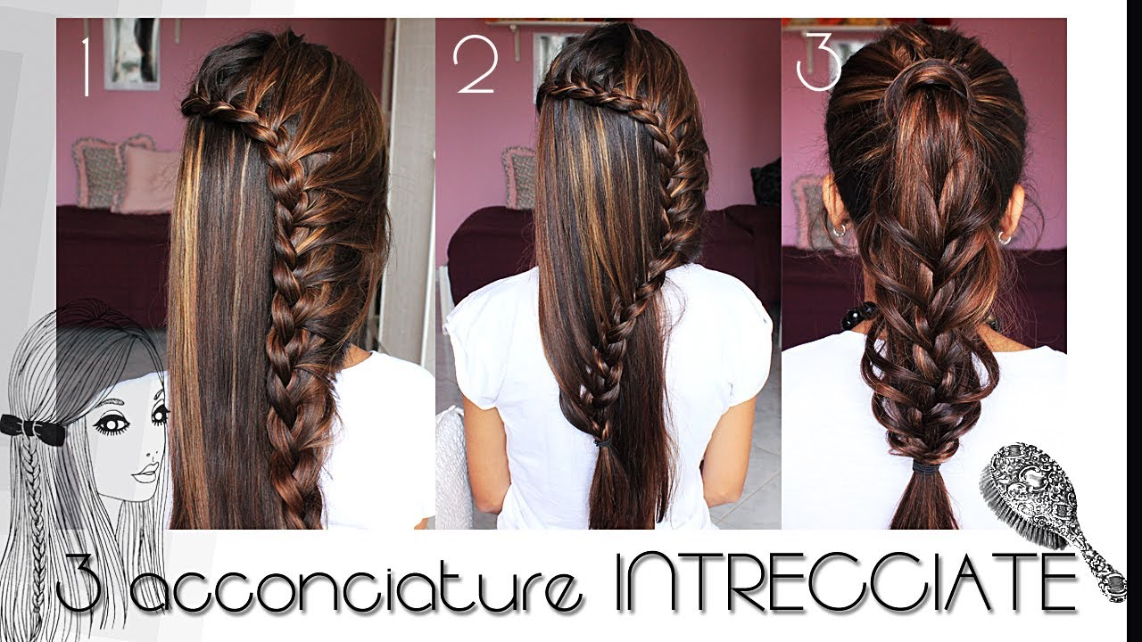 spesso TUTORIAL CAPELLI : 3 acconciature inTRECCIAte - YouTube ML85