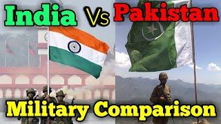 INDIA VS  PAKISTAN  MILITARY COMPARISON
