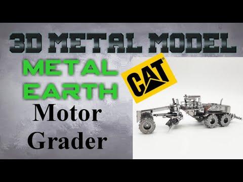 Metal Earth Build - CAT Motor Grader