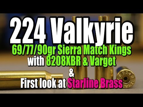 224 Valkyrie - 69/77/90gr Match Kings with 8208XBR & Varget