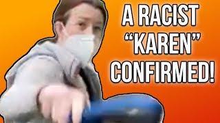 A Racist Karen Emerges...