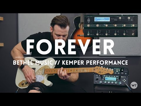 Forever (Bethel Music) - Kemper Performance (electric guitar) - FREE Kemper Performance