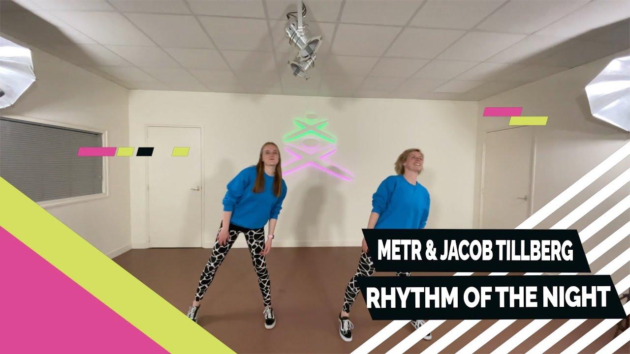METR & Jacob Tillberg - Rhythm of the Night - Easy to Follow - Choreo - Choreography - Coreografía