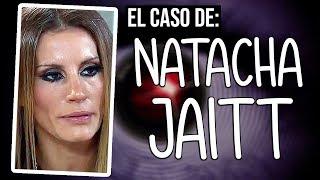 ¿Qué le pasó a Natacha Jaitt?