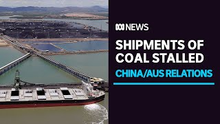 China claims 'quality' problem with Australian coal as $700m worth sits idle off ports | ABC News