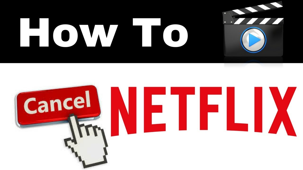 How To Cancel Netflix Account Subscription