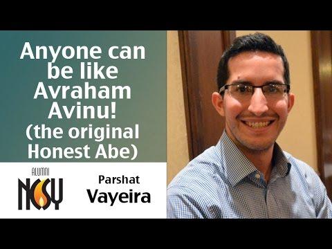Anyone can be like Avraham Avinu - Parshat Vayeira - Marc Fein, Regional Director Upstate NY NCSY