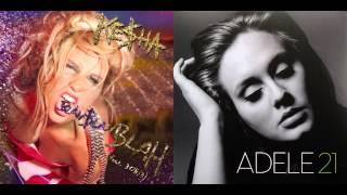 Ke$ha ft. 3!OH!3 vs. Adele - Rumour Has Blah Blah Blah