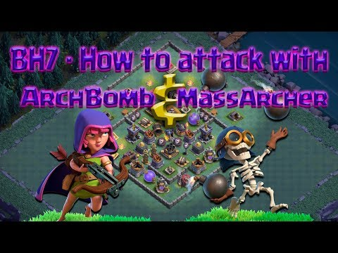 Clash of Clans - BH7 How to attack with Mass Archer & ArchBomb