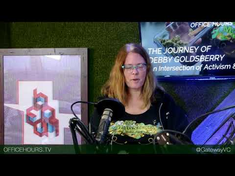 Gateway Office Hours Episode 073: From Activist to Entrepreneur: The Journey Debby Goldsberry