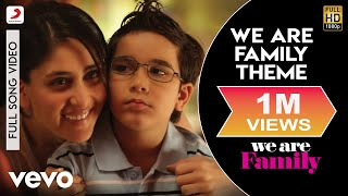 We Are Family - Theme Video   Kareena, Kajol, Arjun
