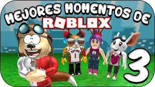 ROBLOX   Mejores Momentos Vol.3   TroyanoNano