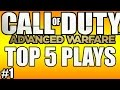 Call of Duty: Advanced Warfare Top 5 Plays Week #1 (COD AW TOP PLAYS)