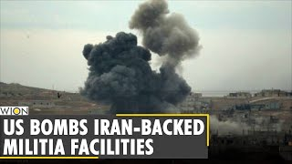 Your Story: US bombs Iran-backed militia facilities| Airstrike kills 17 pro-Iran fighters| WION News