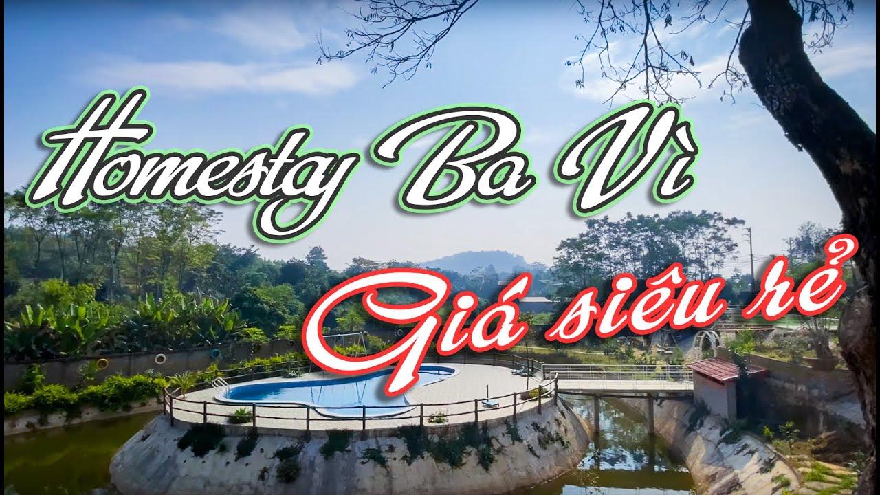 Home Stay Ba Vì giá rẻ- Địa điểm du lịch gần Hà Nội cực đẹp