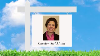 Meet Real Estate Agent Carolyn Strickland!
