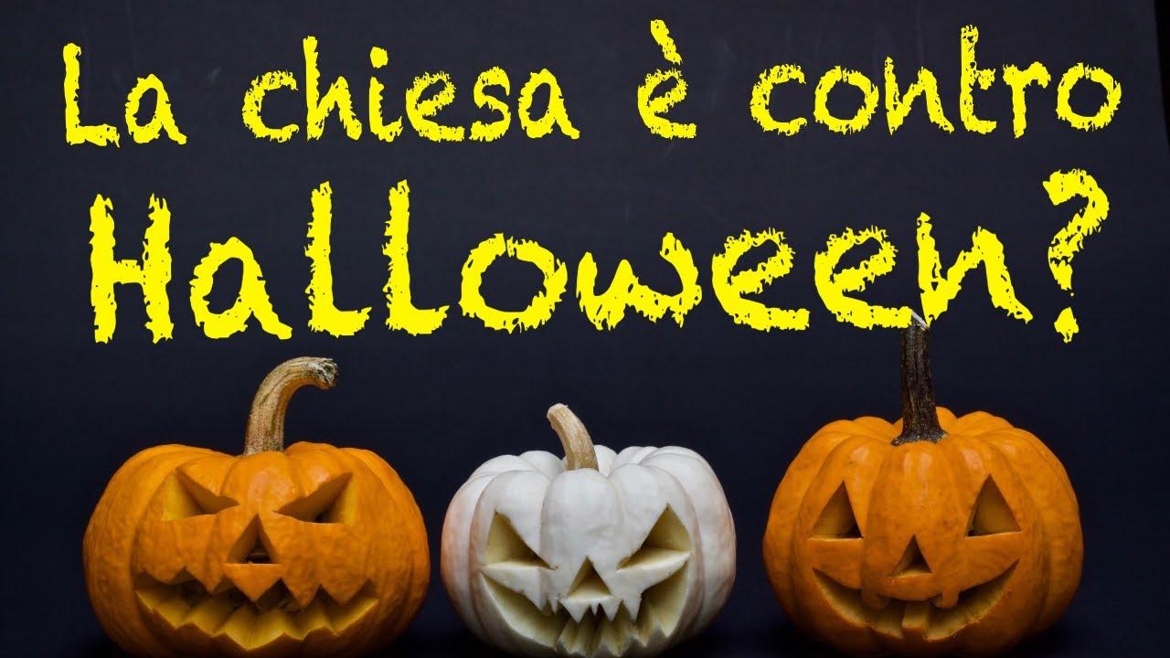 Halloween Chiesa.La Chiesa E Contro Halloween