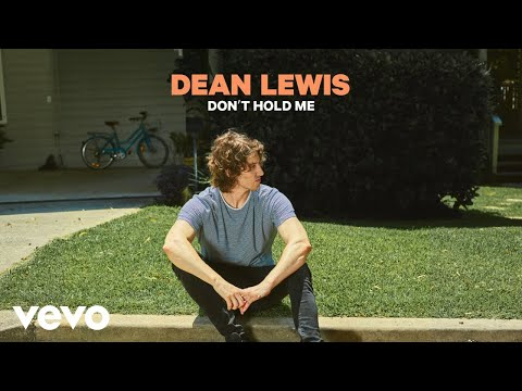 Dean Lewis - Don't Hold Me (Official Audio)