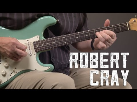 Robert Cray Blues Guitar Lesson