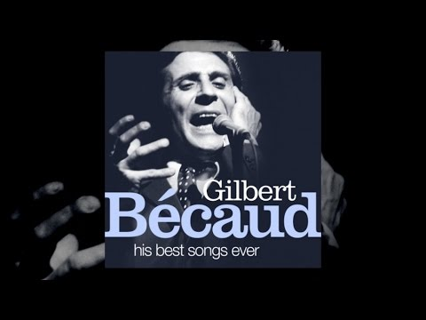 The Best Of Gilbert Bécaud (full Album)