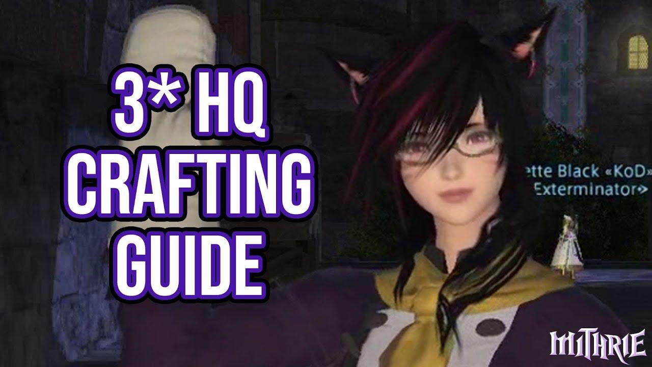 Ffxiv Hq Crafting Guide
