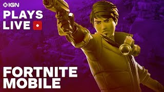 Fortnite on iOS with an iPhone X Gameplay Livestream - IGN Plays Live