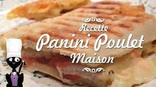 Recette facile de PANINI au poulet (et fromages)
