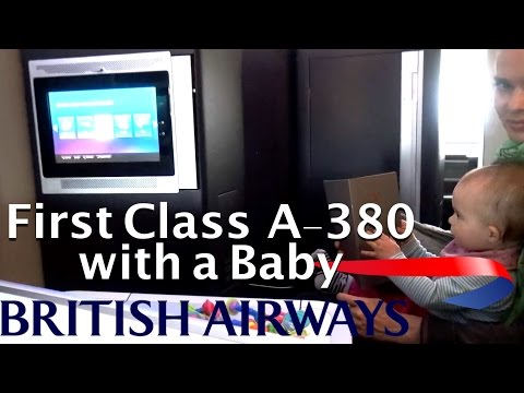 British Airways First Class A380 - Flying first class with a family & infant