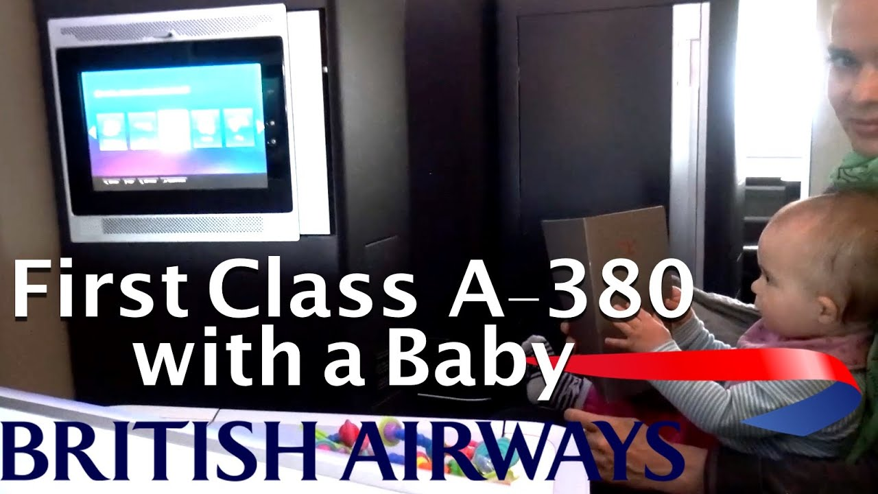 Baby bed airplane - British Airways First Class A380 Flying First Class With A Family Infant Youtube