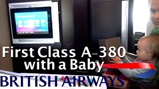 british airways first class a380 flying first class with a family infant