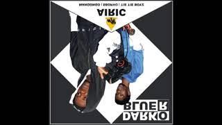 Airic - Dark or Blue ft Manqonqo Sbopho amp Tie Tie boys