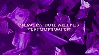 dvsn - 'Flawless' Do It Well Pt. 3 (feat. Summer Walker) [Official Audio]