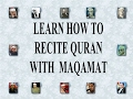 Learn How To Recite Quran With Maqamat video