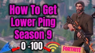 How To Get Lower Ping In Fortnite Season 9 (PS4,XBOX,SWITCH) *Best Connection*