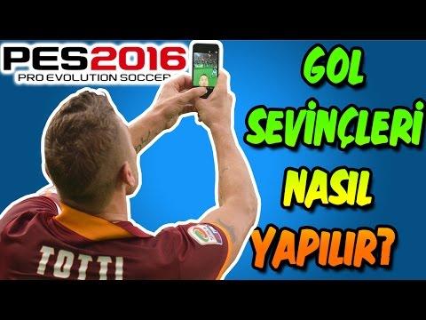 pes 2016 gol sevinçleri nasıl yapılır?  tutorial