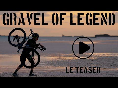 Débarquement du Gravel en France - Gravel of Legend - 25 Juin 2021
