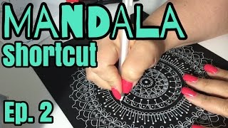 How to draw a Mandala shortcut | plus ETSY STORE update! ~ Ep. 2