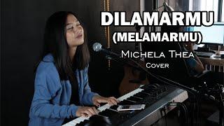 DILAMARMU / MELAMARMU ( BADAI ROMANTIC PROJECT ) - MICHELA THEA COVER