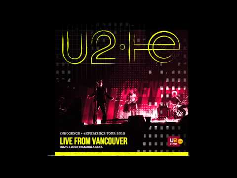 U2 - Live From Vancouver 2015 I&E Tour Radio Broadcast
