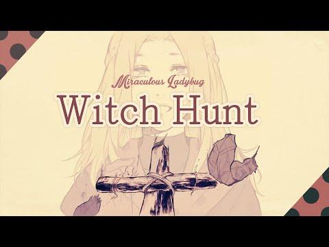 Witch Hunt ❘ ❮Miraculous Ladybug❯ MV